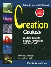 Creation Geology: A Study Guide to  Fossils, Formations, and the Flood!