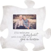 I'll Hold You In My Heart Puzzle, Photo Frame
