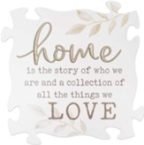 Home Is The Story Of Who We Are, Carved Puzzle Art