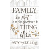 Family Is Not An Important Thing It Is Everything, Wall Decor