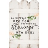 My Worries Are Few Because My Blessings Are Many, Wall Decor