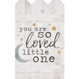 You Are So Loved Little One, Wall Decor