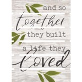 And So Together They Built A Life They Loved, Pallet Art