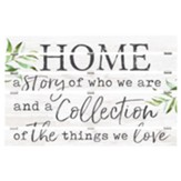 Home A Story Of Who We Are And A Collection Of The Things We Love, Pallet Art