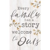 Every Family Has A Story Welcome To Ours, Box Art