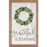 Grateful And Blessed Framed, Wall Art