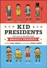 Kid Presidents: True Tales of Childhood from America's Presidents - eBook