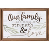 Our Family Is a Circle of Strength And Love Carved Framed, Wall Decor