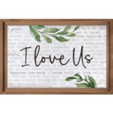 I Love Us Carved Framed, Wall Decor