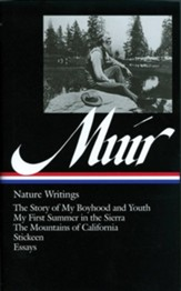 John Muir: Nature Writings - eBook