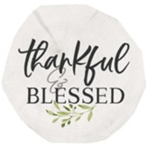Thankful And Blessed Coaster