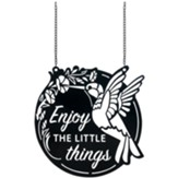 Enjoy The Little Things, Metal Garden Flag, Small