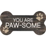 You Are Paw-Some, Bone Shaped Art