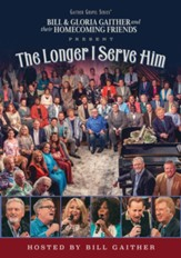 The Longer I Serve Him, DVD