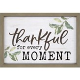 Thankful For Every Moment Carved Framed, Wall Decor