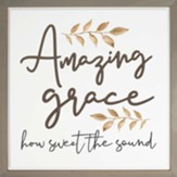 Amazing Grace How Sweet the Sound Carved Framed, Wall Decor