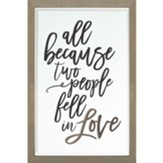 All Because Two People Fell In Love Carved Framed, Wall Decor
