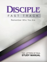 Disciple Fast Track Remember Who You Are The Letters of Paul Study Manual - eBook