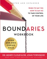 Boundaries Workbook: When to Say Yes, How to Say No to Take Control of Your Life - eBook