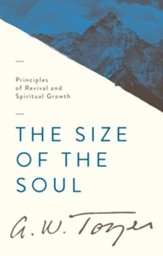 The Size of the Soul: Principles of Revival and Spiritual Growth / New edition - eBook