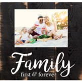 Family First And Forever, Photo Frame