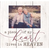 A Piece Of My Heart Lives In Heaven, Photo Frame