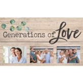 Generations Of Love, Photo Frame