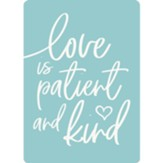 Love Is Patient And Kind Magnet