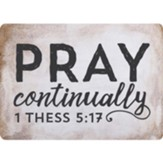 Pray Continually Magnet
