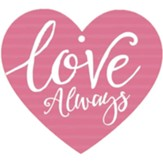 Love Always, Gift Tag