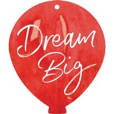 Dream Big, Gift Tag