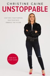 Unstoppable: Step into Your Purpose, Run Your Race, Embrace the Future - eBook
