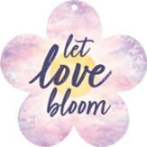 Let Love Bloom, Gift Tag
