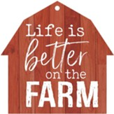 Life Is Better On The Farm, Gift Tag