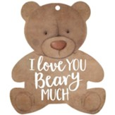 I Love You Beary Much, Gift Tag