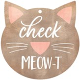 Check Meow-T, Gift Tag