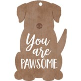 You Are Pawsome Gift Tag