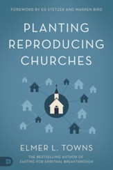 Planting Reproducing Churches - eBook
