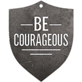 Be Courageous, Gift Tag
