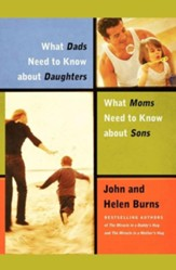What Dads Need to Know About Daughters/What Moms Need to Know About Sons - eBook