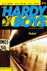#18: The Hardy Boys Undercover Brothers: Pushed