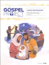 The Gospel Project for Kids: Older Kids Activity Pages, Volume 7: Jesus the Messiah