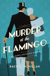 Murder at the Flamingo: A Novel - eBook