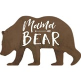 Mama Bear, Shaped Art
