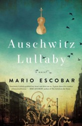 Auschwitz Lullaby: A Novel - eBook