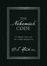 The Nehemiah Code: It's Never Too Late for a New Beginning - eBook