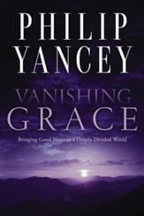 Vanishing Grace: Sharing Real Grace with a Thirsty World - eBook