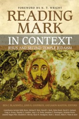 Reading Mark in Context: Jesus and Second Temple Judaism - eBook