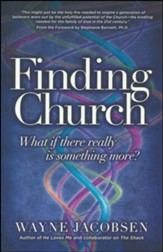 Finding Church: What If There Really is Something More?