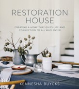 Restoration House: Creating a Space That Gives Life and Connection to All Who Enter - eBook